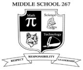 MIDDLE SCHOOL 267: THE MATH, SCIENCE & TECHNOLOGY INSTITUTE